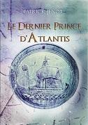 """Couverture du livre """"Le dernier prince d'Atlantis"""""""